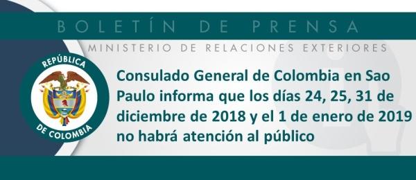 Consulado General de Colombia en Sao Paulo informa que los días 24, 25, 31 de diciembre de 2018 y el 1 de enero de 2019 no habrá atención