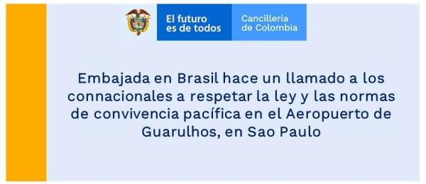 Embajada en Brasil hace un llamado a los connacionales a respetar la ley y las normas de convivencia pacífica en el Aeropuerto de Guarulhos, en Sao Paulo