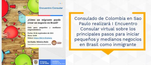 Consulado de Colombia en Sao Paulo realizará I Encuentro Consular virtual sobre los principales pasos para iniciar pequeños y medianos negocios en Brasil