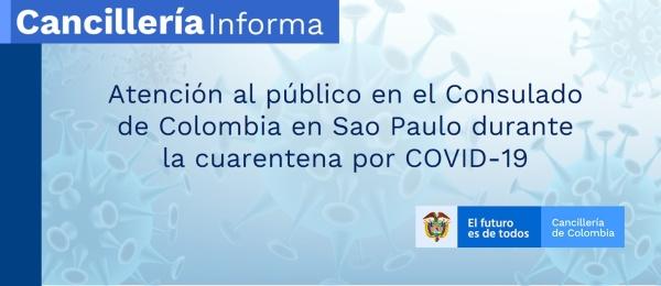 Atención al público en el Consulado de Colombia en Sao Paulo durante la cuarentena por COVID-19